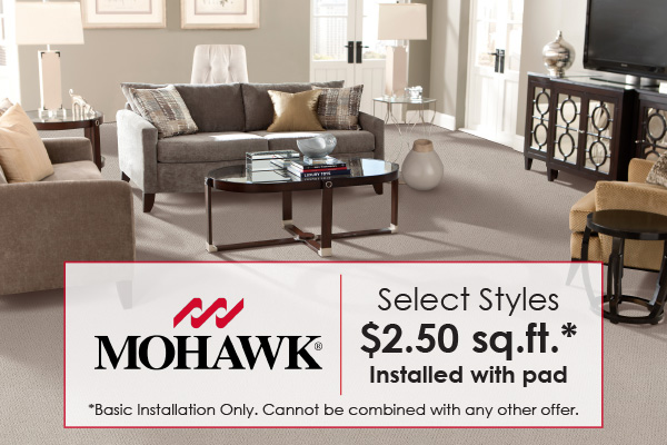 Mohawk Portico Collection Sale - Carpet starting at only $2.50 sq.ft. Installed with pad. Cannot be combined with any other offer.
