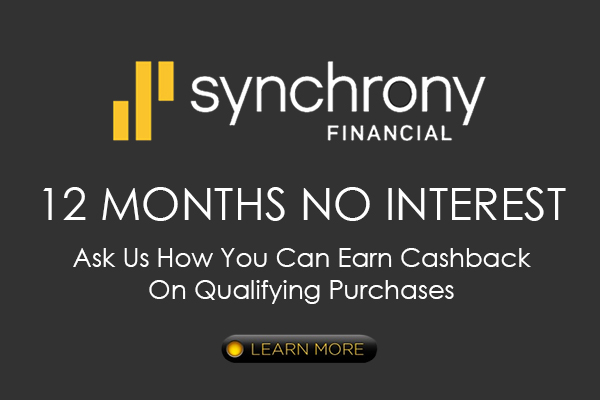 Synchrony Financial | 12 MONTHS NO INTEREST | Ask Us How You Can Earn Cashback On Qualifying Purchases